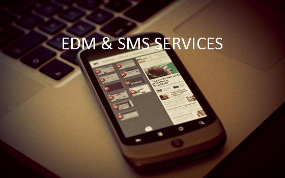 EDM & SMS